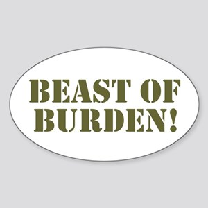 BEAST OF BURDEN! Sticker