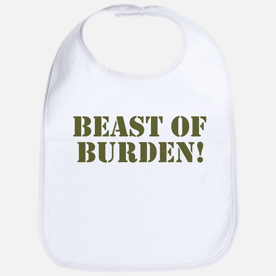 BEAST OF BURDEN! Bib