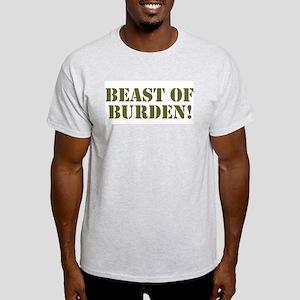BEST OF BURDEN! T-Shirt