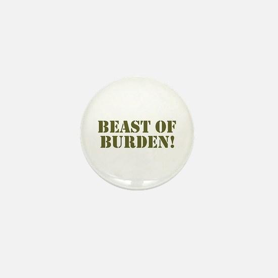 BEAST OF BURDEN! Mini Button