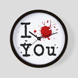 I 'blood' you Wall Clock