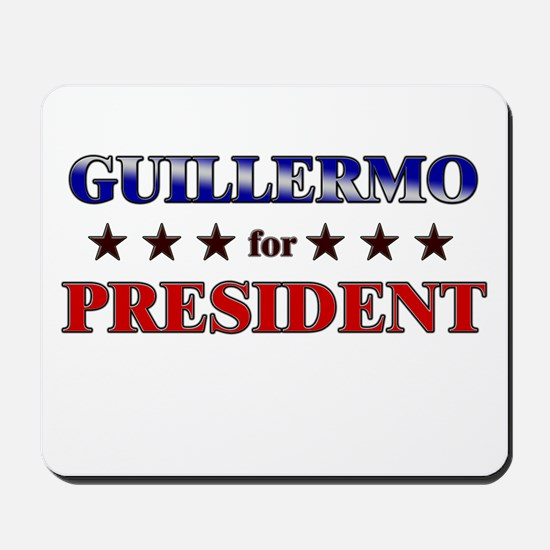 GUILLERMO for president Mousepad