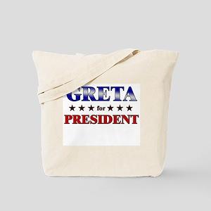 GRETA for president Tote Bag