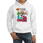 There's No Such Thing As Too Much Caffeine! Hoodie