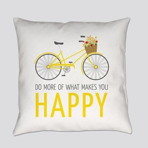 Makes You Happy Everyday Pillow