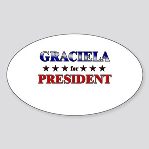 GRACIELA for president Oval Sticker