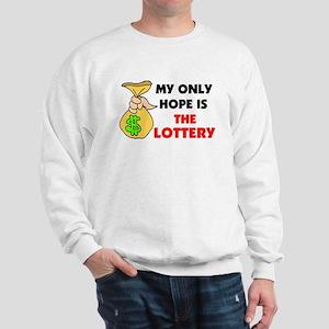 LOTTERY Sweatshirt