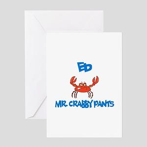 Ed - Mr. Crabby Pants Greeting Card