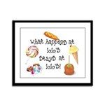 What Happens at Lolo's... Framed Panel Print