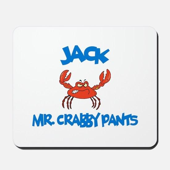 Jack - Mr. Crabby Pants Mousepad