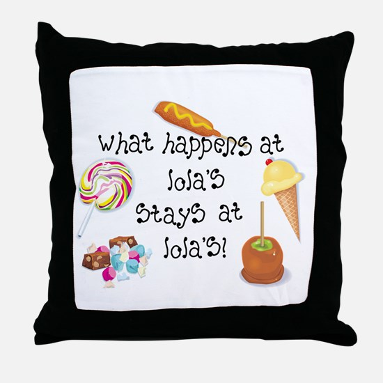 What Happens at Lola's... Throw Pillow