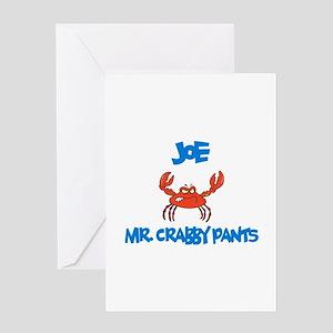 Joe - Mr. Crabby Pants Greeting Card