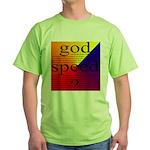 264B.GOD SPEED. . ? Green T-Shirt