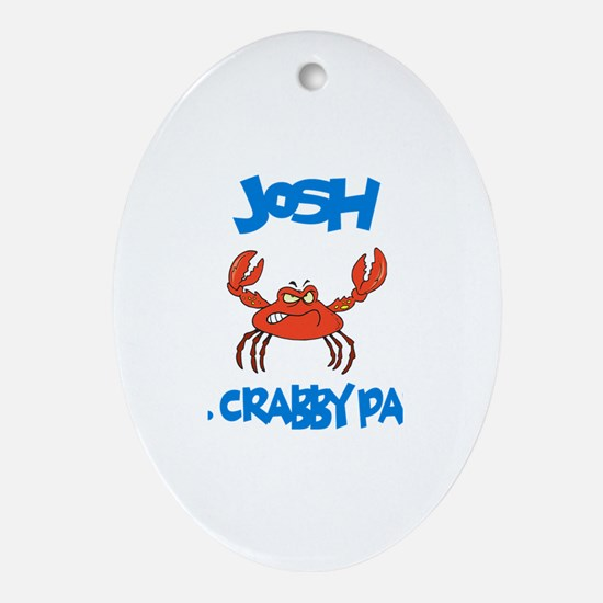 Josh - Mr. Crabby Pants Oval Ornament