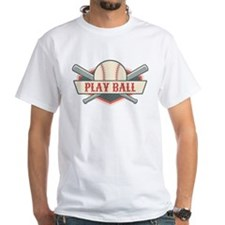 Play Ball Baseball White T-Shirt