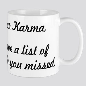 Dear Karma Mugs