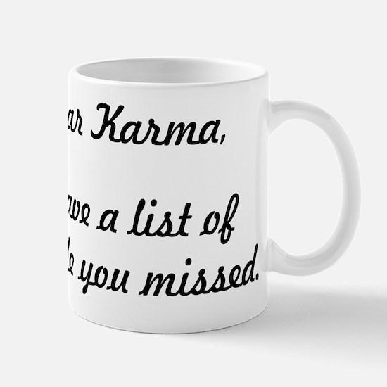 Dear Karma Mugs
