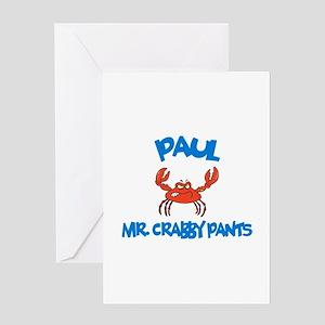 Paul - Mr. Crabby Pants Greeting Card