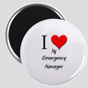 I Love My Emergency Manager Magnet