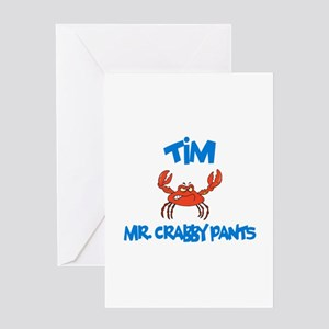 Tim - Mr. Crabby Pants Greeting Card