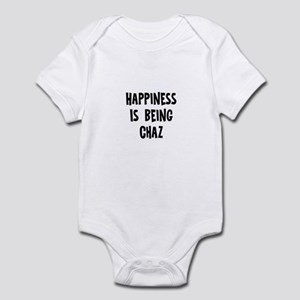 Happiness is being Chaz Infant Bodysuit