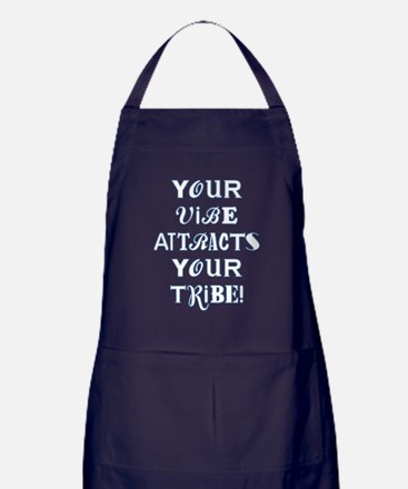 YOUR VIBE ATTRACTS... Apron (dark)