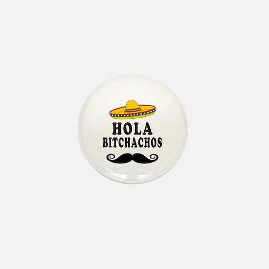 Hola Bitchachos Mini Button