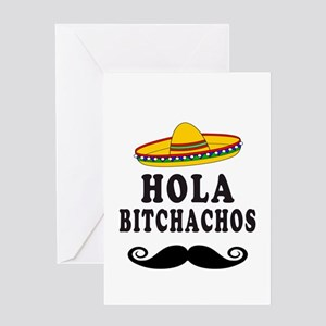 Hola Bitchachos Greeting Cards