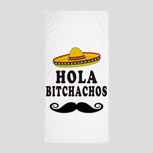 Hola Bitchachos Beach Towel
