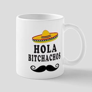 Hola Bitchachos Mugs