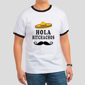 Hola Bitchachos T-Shirt