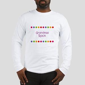 Grandmas Rock Long Sleeve T-Shirt