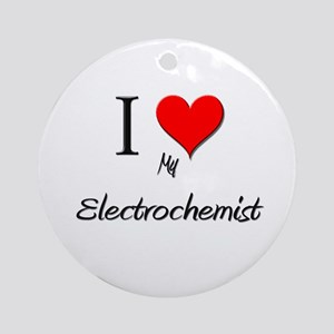 I Love My Electrochemist Ornament (Round)