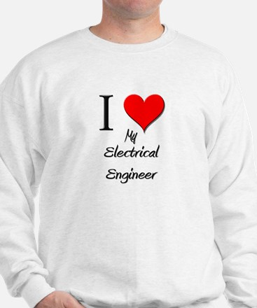 I Love My Electrical Engineer Jumper