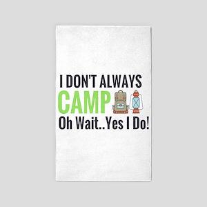 I don't always camp oh wait yes I do Area Rug