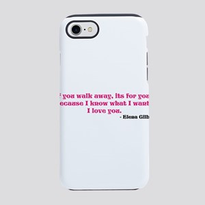 If you walk away... iPhone 8/7 Tough Case