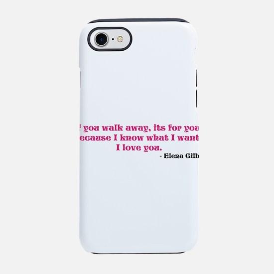 If you walk away... iPhone 8/7 Tough Case