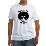 Greatest Fro On Earth Fitted T-Shirt