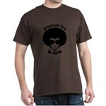 Greatest Fro On Earth Dark T-Shirt