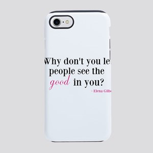 Why dont you let people see the good in you? iPhon