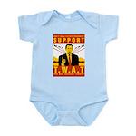 Support The War Against Terro Infant Bodysuit