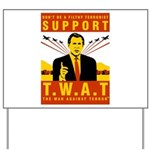 Support The War Against Terro Yard Sign