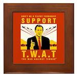 Support The War Against Terro Framed Tile