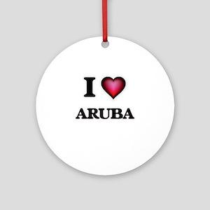 I love Aruba Round Ornament