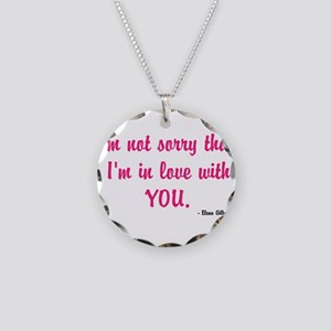 Im not sorry that Im in love with you Necklace Cir