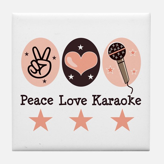 Peace Love Karaoke Tile Coaster