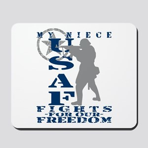 Niece Fights Freedom - USAF Mousepad