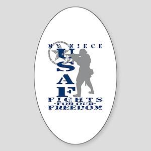Niece Fights Freedom - USAF Oval Sticker