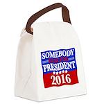 Somebody Else For President 2016 Canvas Lunch Bag
