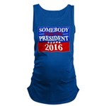 Somebody Else For President 2016 Maternity Tank To